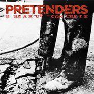 Pretenders, Break Up The Concrete (CD)