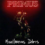 Primus, Miscellaneous Debris (CD)