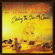 Primus, Sailing The Seas Of Cheese [Remastered] (LP)