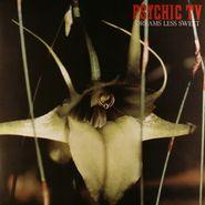 Psychic TV, Dreams Less Sweet (LP)