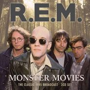 R.E.M., Monster Movies: The Classic 1995 Broadcast [Import] (CD)
