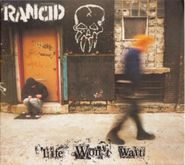 Rancid, Life Won't Wait (CD)