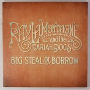 """Ray LaMontagne and the Pariah Dogs, Beg Steal Or Borrow [Record Store Day] (7"""")"""