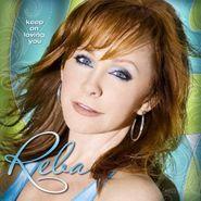 Reba McEntire, Keep On Loving You [Enhanced CD] (CD)
