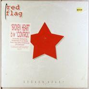 "Red Flag, Broken Heart b/w Control (12"")"
