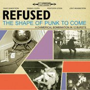 Refused, The Shape Of Punk To Come [Remastered] (LP)
