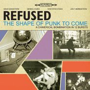 Refused, Shape Of Punk To Come (CD)
