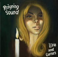 Reigning Sound, Love and Curses (LP)