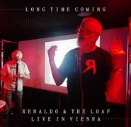 Renaldo & The Loaf, Today Was Such A Long Time Coming: Live In Vienna [Import]  (CD)