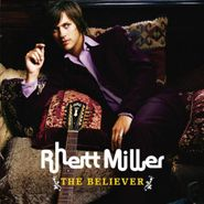Rhett Miller, The Believer (CD)