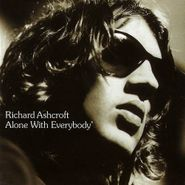 Richard Ashcroft, Alone With Everybody (CD)
