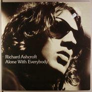 Richard Ashcroft, Alone With Everybody [UK Issue] (LP)