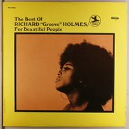 """Richard """"Groove"""" Holmes, The Best Of Richard """"Groove"""" Holmes/ For Beautiful People (LP)"""
