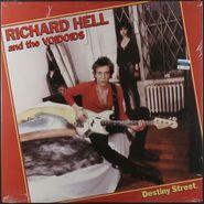 Richard Hell & The Voidoids, Destiny Street [2014 Issue] (LP)