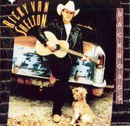 Ricky Van Shelton, Backroads (CD)