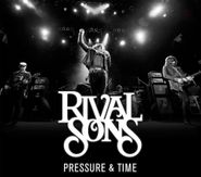 Rival Sons, Pressure & Time [Deluxe Edition] (CD)