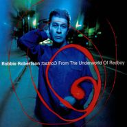 Robbie Robertson, Contact From The Underworld Of Redboy (CD)