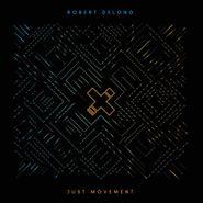 Robert DeLong, Just Movement (CD)