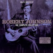 Robert Johnson, The Complete Collection [180 Gram Vinyl] (LP)