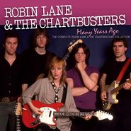 Robin Lane & The Chartbusters, Many Years Ago: The Complete Robin Lane & The Chartbusters Album Collection (CD)