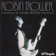 Robin Trower, At The BBC 1973-1975 [Import] (CD)