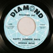 "Ronnie Dove, Happy Summer Days / Long After (7"")"