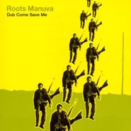 Roots Manuva, Dub Come Save Me