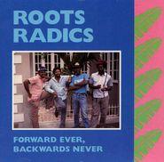 Roots Radics, Forward Ever, Backwards Never (CD)