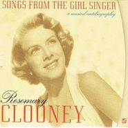 Rosemary Clooney, Songs From The Girl Singer: A Musical Autobiography (CD)