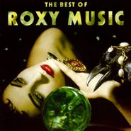 Roxy Music, The Best Of Roxy Music (CD)