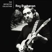 Roy Buchanan, Definitive Collection (CD)
