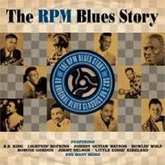 Various Artists, The RPM Blues Story (CD)