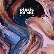 Rüfüs Du Sol, Bloom (CD)