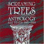 Screaming Trees, Anthology: SST Years 1985-1989 (LP)