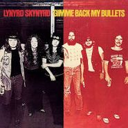 Lynyrd Skynyrd, Gimme Back My Bullets [180 Gram Vinyl] (LP)