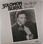 Solomon Burke, Into My Life You Came (LP)
