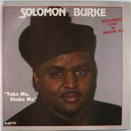 Solomon Burke, Take Me, Shake Me (LP)