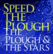 Speed The Plough, Plough & The Stars (LP)
