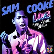 Sam Cooke, One Night Stand! Sam Cooke Live At The Harlem Square Club, 1963 (CD)