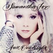 Samantha Fox, Just One Night [Deluxe Edition] (CD)