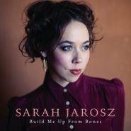 Sarah Jarosz, Build Me Up From Bones (LP)