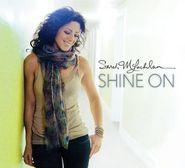 Sarah McLachlan, Shine On [180 Gram Vinyl] (LP)