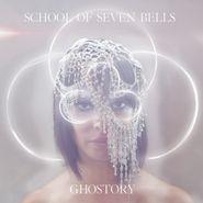 School of Seven Bells, Ghostory (CD)