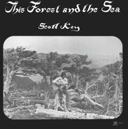 Scott Key, This Forest & The Sea (LP)