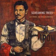 Screaming Trees, Last Words: The Final Recordings (CD)
