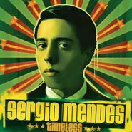 Sergio Mendes, Timeless (CD)
