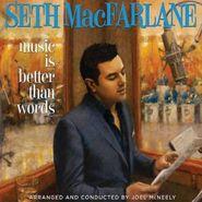 Seth MacFarlane, Music Is Better Than Words (CD)