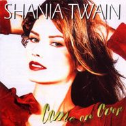 Shania Twain, Come On Over (CD)