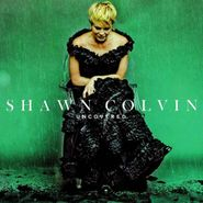 Shawn Colvin, Uncovered (CD)