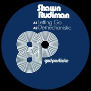 "Shawn Rudiman, Letting Go (12"")"